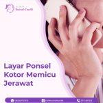 Layar Ponsel Kotor Memicu Jerawat