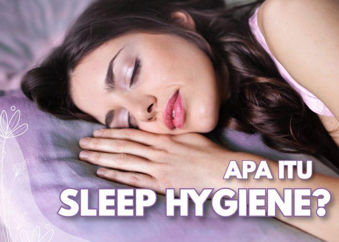 Solusi Insomnia Dengan Melakukan Sleep Hygiene