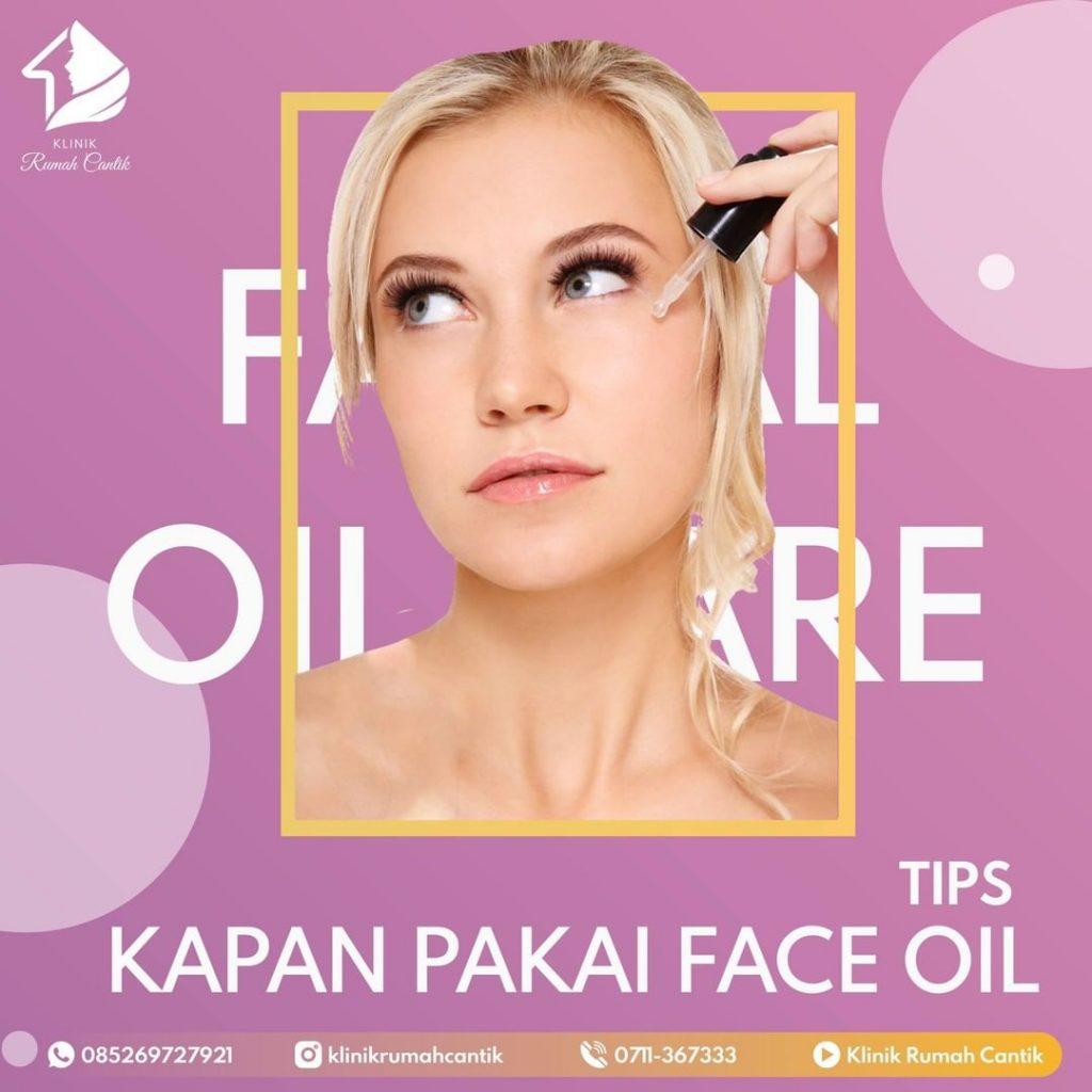 Kapan pakai face oil untuk kulit wajah